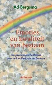 Emoties en kwaliteit van bestaan - Ad Bergsma (ISBN 9789027431202)