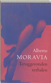 Teruggevonden verhalen - Alberto Moravia (ISBN 9789028421035)