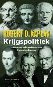 Krijgspolitiek - Robert D. Kaplan (ISBN 9789027476784)
