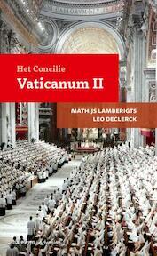 Het Concilie Vaticanum II - Mathijs Lamberigts, Leo Declerck (ISBN 9789085283638)