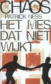 Het mes dat niet wijkt - Patrick Ness (ISBN 9789048816262)