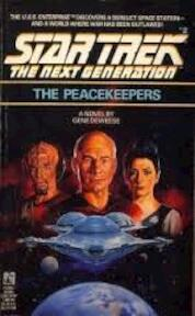 Star Trek The Next generation - The Peacekeepers - Gene Deweese (ISBN 9780671736538)