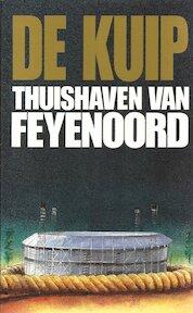 De Kuip - Thuishaven van Feyenoord - Michel van Egmond