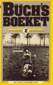 Büch's Boeket 2 - Boudewijn Büch (ISBN 9789021484600)