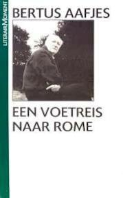 Voetreis naar rome - Bertus Aafjes (ISBN 9789029037532)