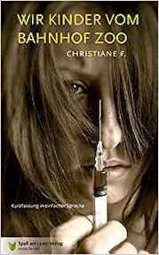 Wir Kinder vom Bahnhof Zoo - Christiane F. (ISBN 9783981327052)