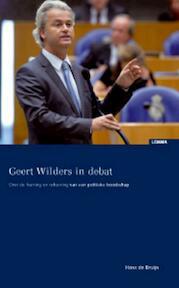Geert Wilders in debat - Hans de Bruijn (ISBN 9789059315440)