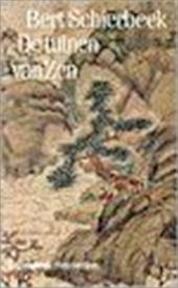 De tuinen van Zen - Bert Schierbeek (ISBN 9789060304198)