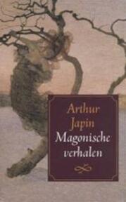 Magonische verhalen - Arthur Japin (ISBN 9789029523431)