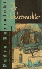 De Kikkerwachter - Pedro Zarraluki, Eugenie Schoolderman (ISBN 9789074622028)