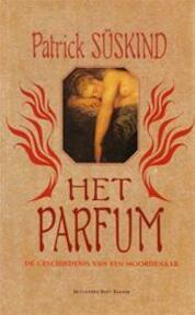 Het Parfum - Patrick Süskind (ISBN 9789035102927)