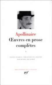 Oeuvres en prose complètes - Guillaume Apollinaire (ISBN 9782070108282)