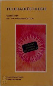 Teleradiësthesie - Jean Charloteaux, Charles Dierckx (ISBN 9789064580185)