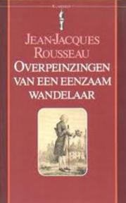 Overpeinzingen van een eenzaam wandelaar - Jean-Jacques Rousseau, Jan A. van Den Bosch (ISBN 9789027491282)
