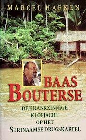 Baas Bouterse - Marcel Haenen (ISBN 9789050184328)