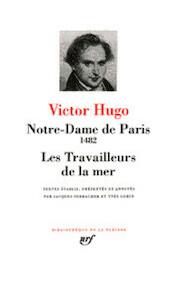 Notre-Dame de Paris - Les Travailleurs de la Mer - Victor Hugo