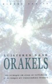 Luisteren naar orakels - Dianne Skafte, André Haacke (ISBN 9789032506766)