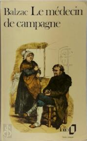 Le medecin de campagne - Honore de Balzac