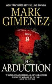 The Abduction - Mark Gimenez (ISBN 9781593154776)