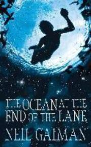 The Ocean at the End of the Lane - Neil Gaiman (ISBN 9781472208668)