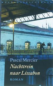 Nachttrein naar Lissabon - Pascal Mercier (ISBN 9789028421011)