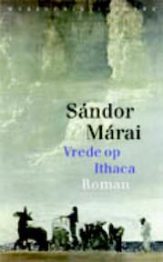 Vrede op Ithaca - Sandor Marai, Sándor Márai (ISBN 9789028424180)