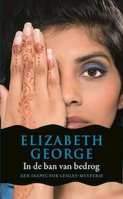 In de ban van bedrog - Elizabeth George (ISBN 9789400501348)