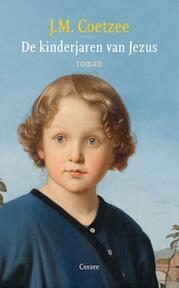 De kinderjaren van Jezus - John Maxwell Coetzee (ISBN 9789059363885)