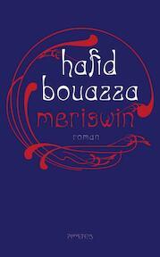 Meriswin - Hafid Bouazza (ISBN 9789044620313)