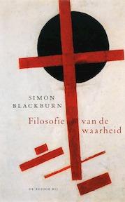 Filosofie van de waarheid - Simon Blackburn (ISBN 9789023415442)
