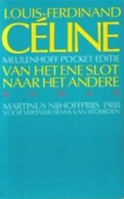 Van het ene slot naar het andere - Louis-Ferdinand Céline, Frans van Woerden (ISBN 9789029039178)