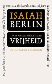 Twee opvattingen over vrijheid - Isaiah Berlin (ISBN 9789085069034)