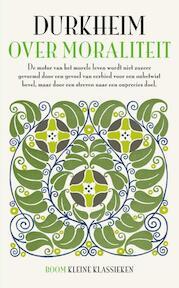 Over moraliteit - Emile Durkheim (ISBN 9789461059512)
