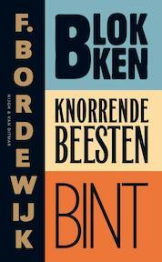 Blokken Knorrende beesten Bint - F. Bordewijk (ISBN 9789038896199)