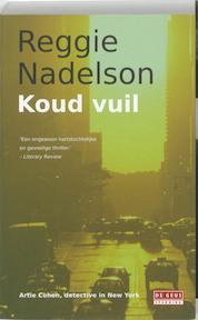 Koud vuil - Reggie Nadelson, Reggie Nadelson (ISBN 9789044509236)