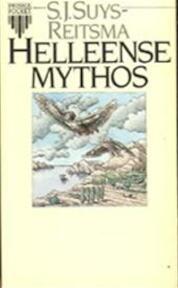 Helleense mythos - S.J. Suys-reitsma (ISBN 9789027414489)