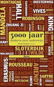 3000 jaar denkers over onderwijs - Gert J.J. Biesta, Erno Eskens, René Gude, Mariëtte Lusse (ISBN 9789089535047)