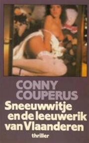 Sneeuwwitje en de leeuwerik van Vlaanderen - Conny [= Pseudoniem Voor Hugo Claus En Freddy de Vree] Couperus, Hugo Claus, Freddy de Vree (ISBN 9789029512336)
