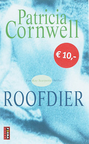 Roofdier - Patricia Cornwell (ISBN 9789021006482)