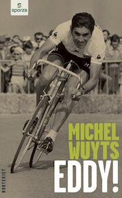Eddy! - Michel Wuyts (ISBN 9789089241047)
