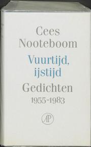 Vuurtijd, ijstijd - C. Nooteboom (ISBN 9789029532570)