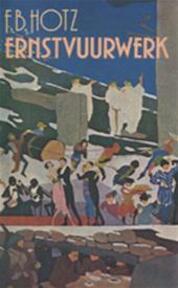 Ernstvuurwerk - Hotz (ISBN 9789029521055)