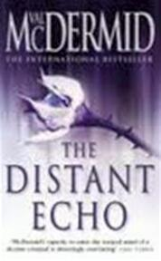 The distant echo - Val Mcdermid (ISBN 9780007142842)