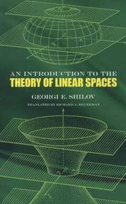 An Introduction to the Theory of Linear Spaces - Georgii Evgenevich Shilov, Richard A. Silverman (ISBN 9780486630700)