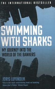 Swimming with Sharks - Joris Luyendijk (ISBN 9781783350643)