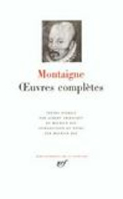 Oeuvres complètes - Montaigne (ISBN 9782070103638)