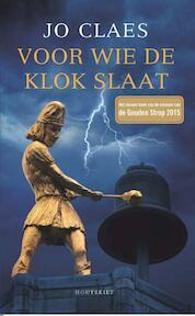 Voor wie de klok slaat - Jo Claes (ISBN 9789089244437)