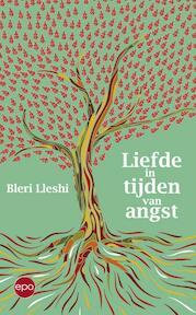 Liefde in tijden van angst - Bleri Lleshi (ISBN 9789462670624)