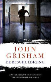 De beschuldiging - John Grisham (ISBN 9789400500907)