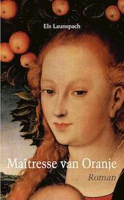 Maîtresse van Oranje - Els Launspach (ISBN 9789062659265)